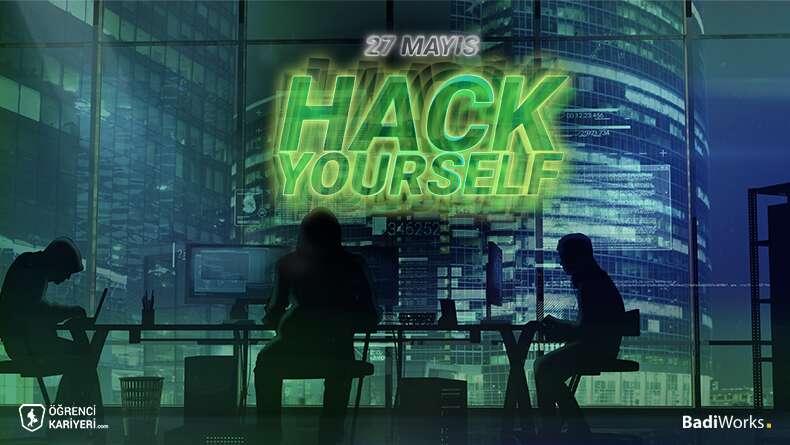Hack Yourself Başlıyor!