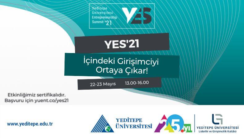Yeditepe Entrepreneurship Summit'21 Başlıyor !
