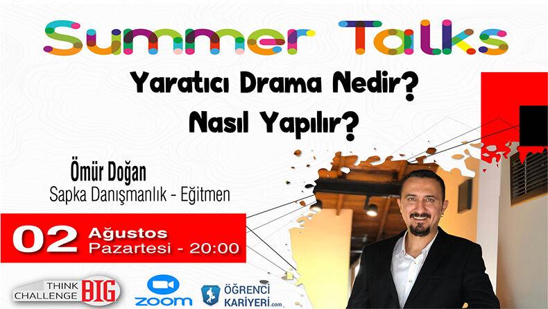 Summer Talks Başlıyor!