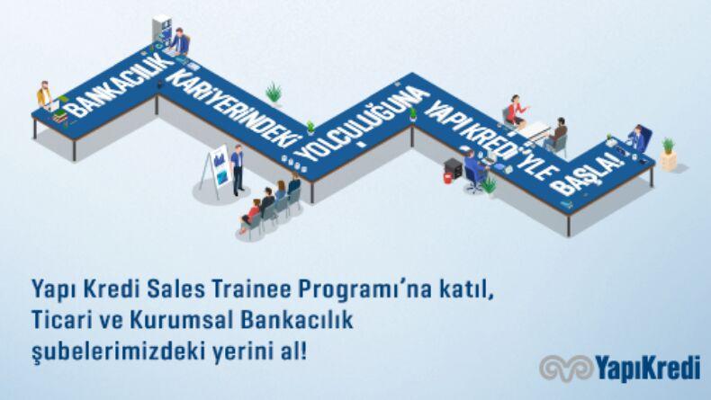 Yapı Kredi, Sales Trainee 2022 Programı Başvuruları Devam Ediyor!