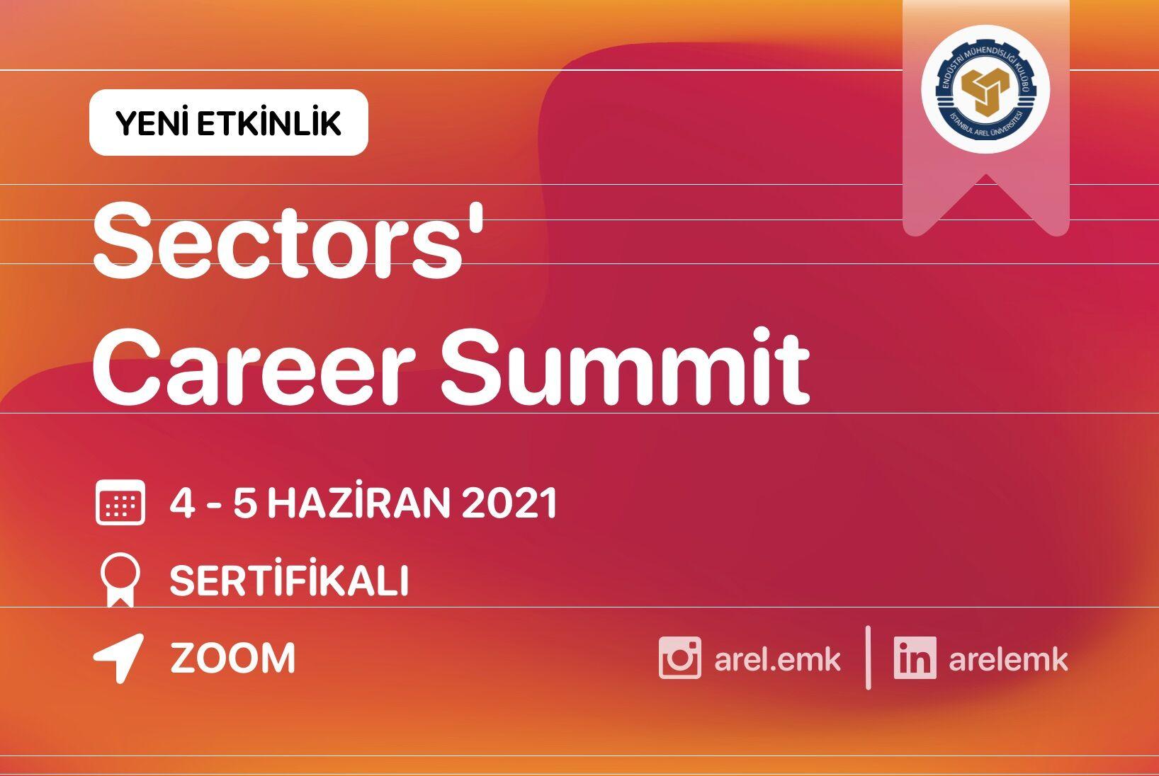 Sectors' Career Summit Başlıyor!